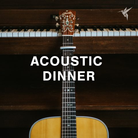 Acoustic Dinner – Restaurant Music