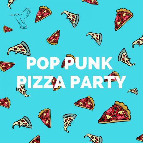 Punk 2018 – Pop Punk Pizza Party