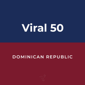 Viral 50 Dominican Republic