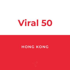Viral 50 Hong Kong