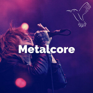 Metalcore - 100 essential metalcore songs