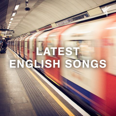 Latest English Songs 2019 (Top New English Songs)