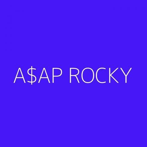 A$AP Rocky Playlist – Most Popular