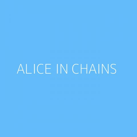 Alice In Chains Playlist – Most Popular