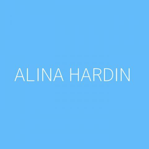 Alina Hardin Playlist – Most Popular