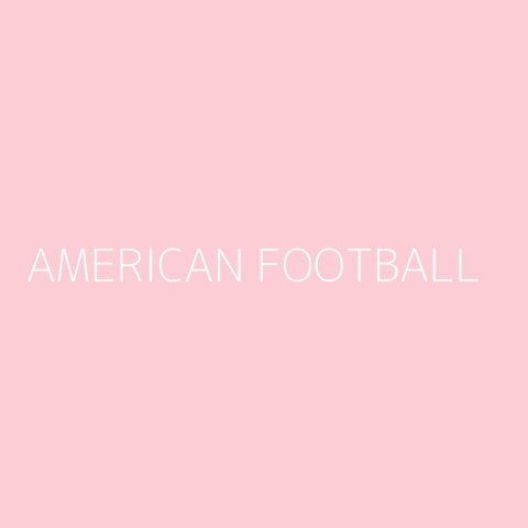 American Football Playlist – Most Popular