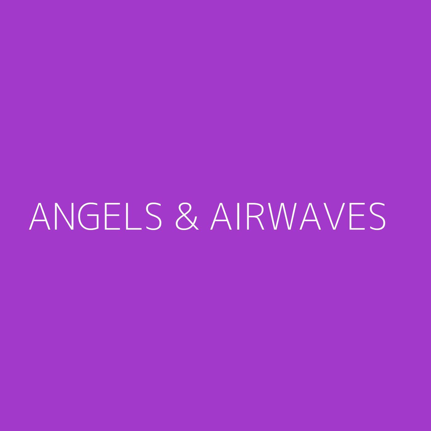 Angels & Airwaves Playlist Artwork