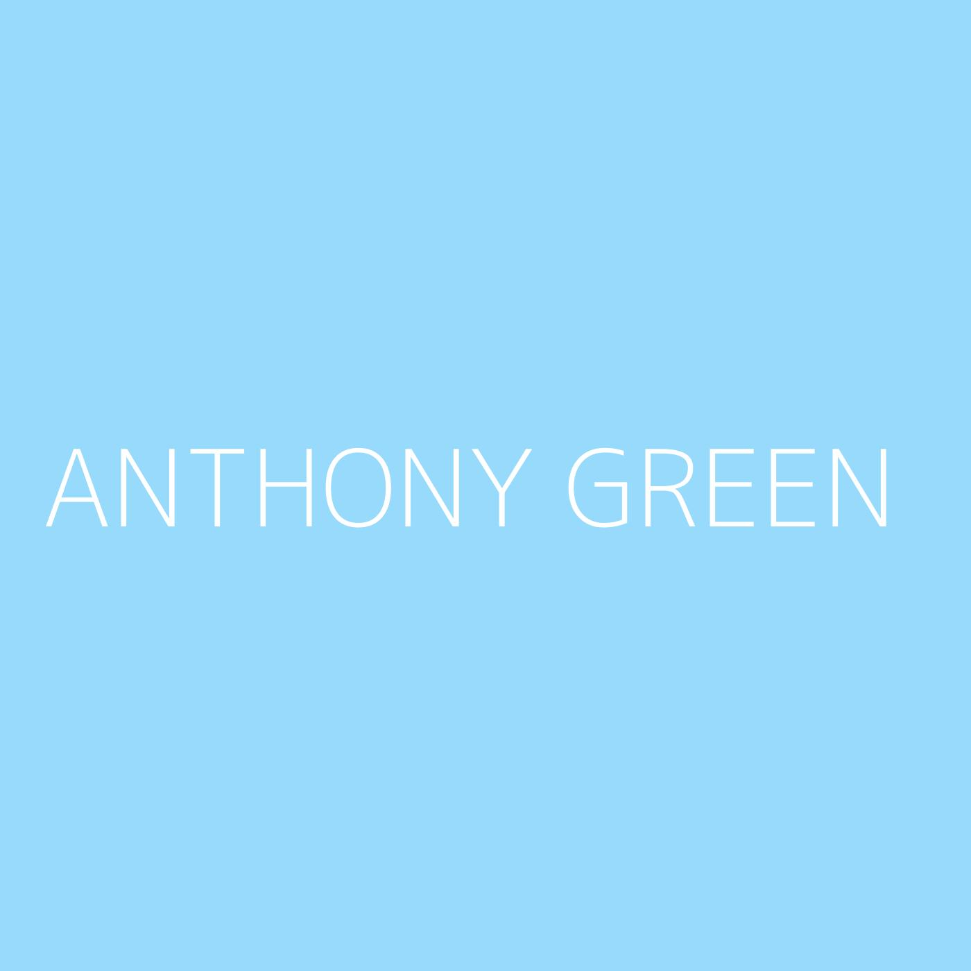 Anthony Green Playlist Artwork