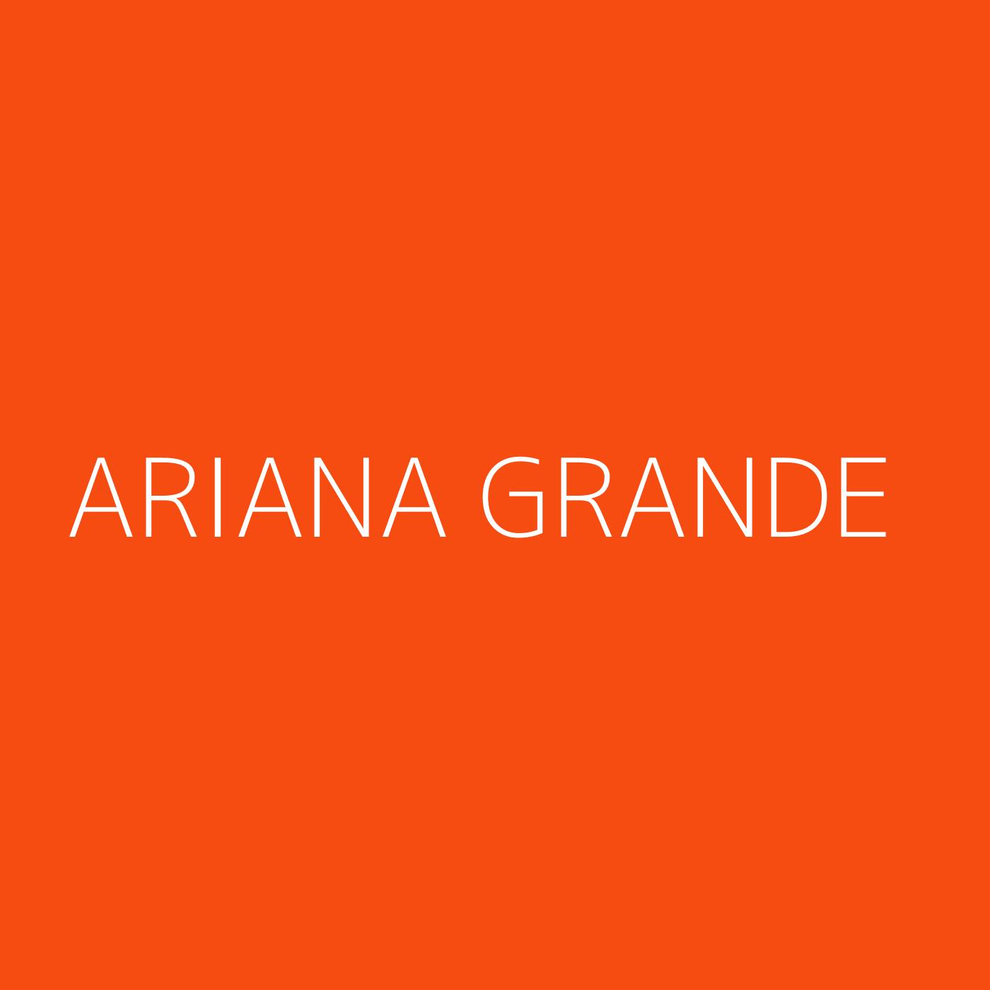 Ariana Grande Playlist Artwork