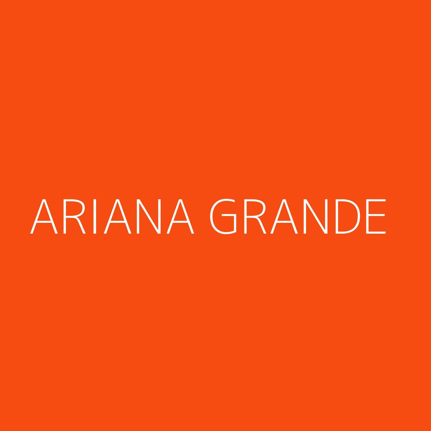 Ariana Grande Playlist Artwork