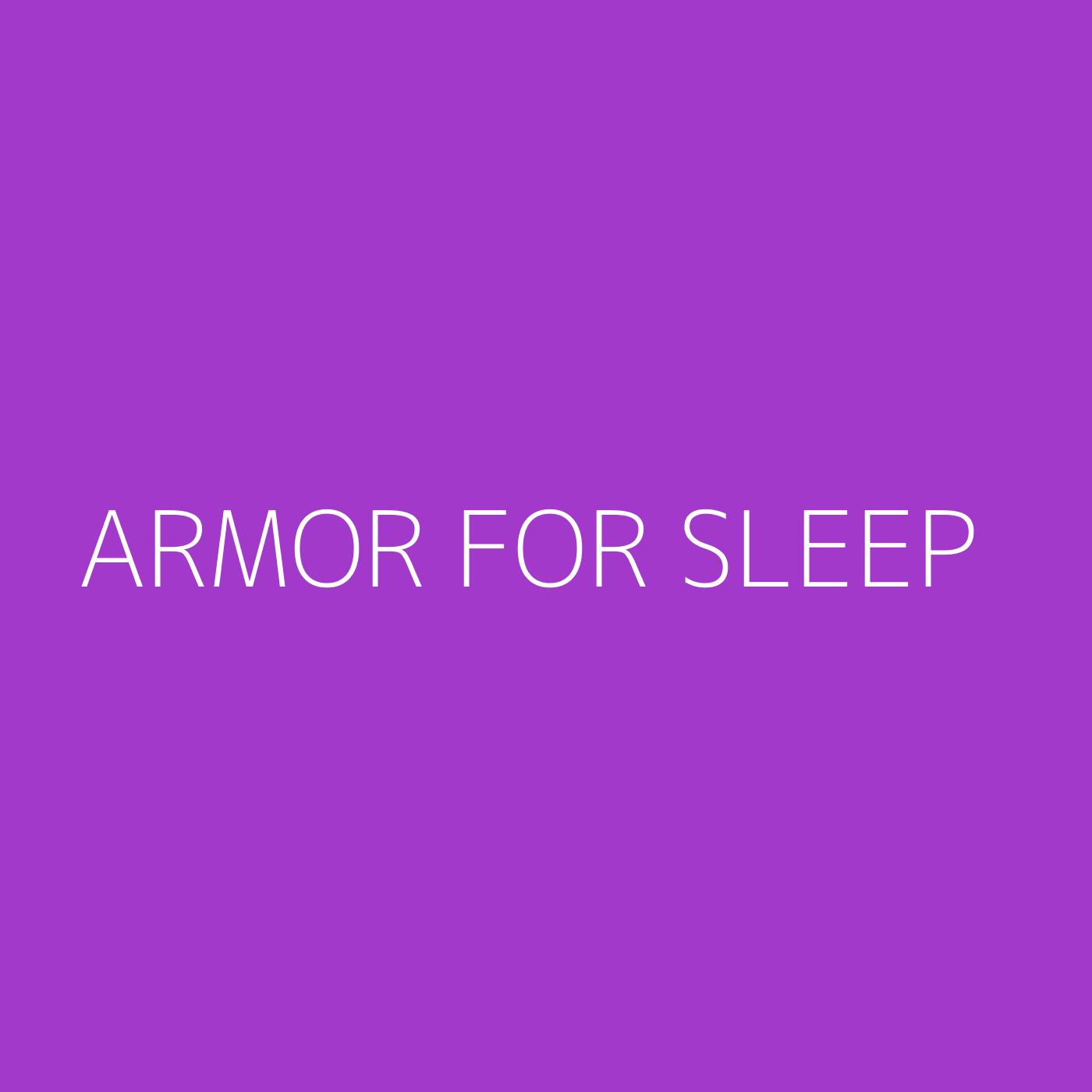 Armor For Sleep Playlist Artwork