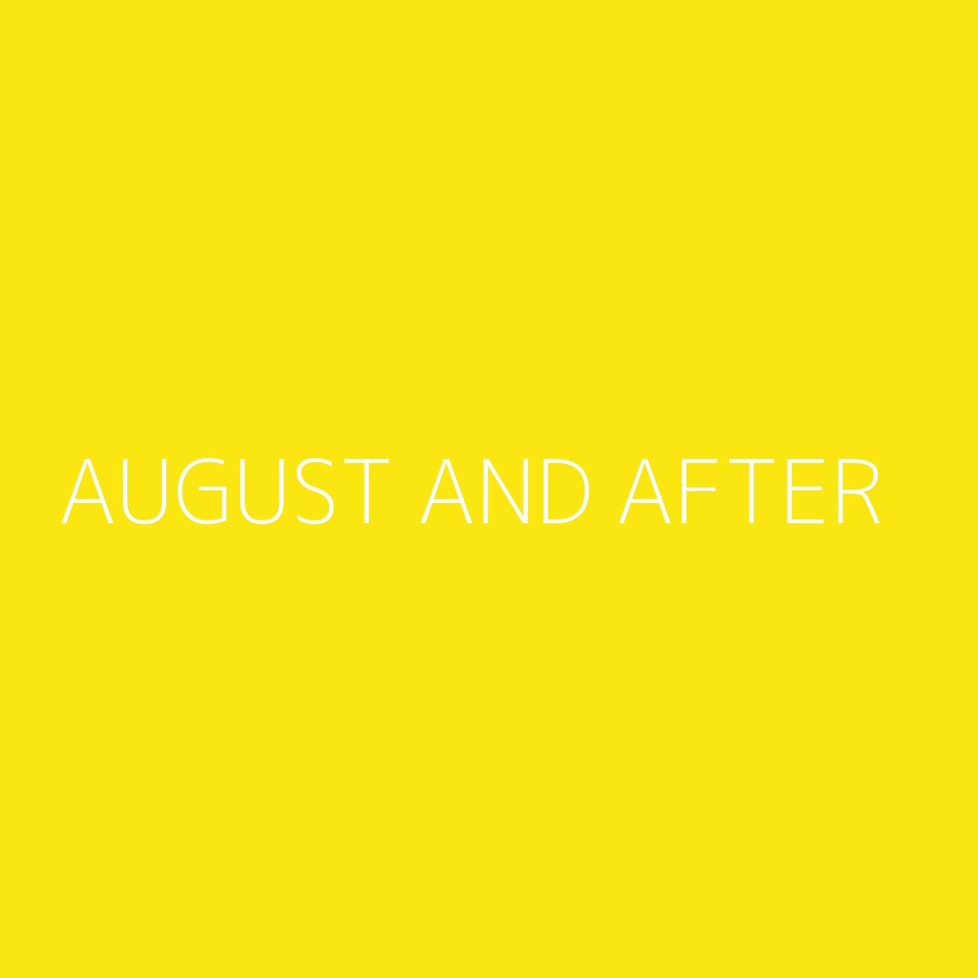 August and After Playlist Artwork
