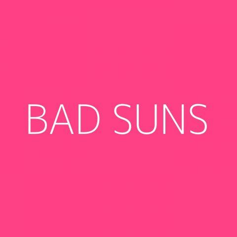 Bad Suns Playlist – Most Popular