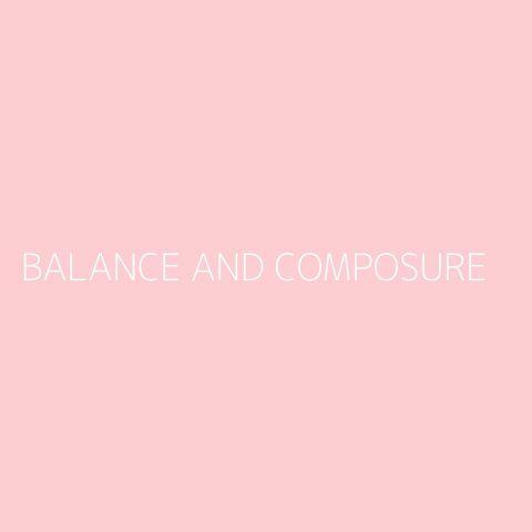 Balance And Composure Playlist – Most Popular