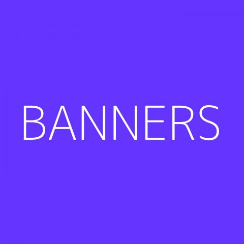 BANNERS Playlist – Most Popular