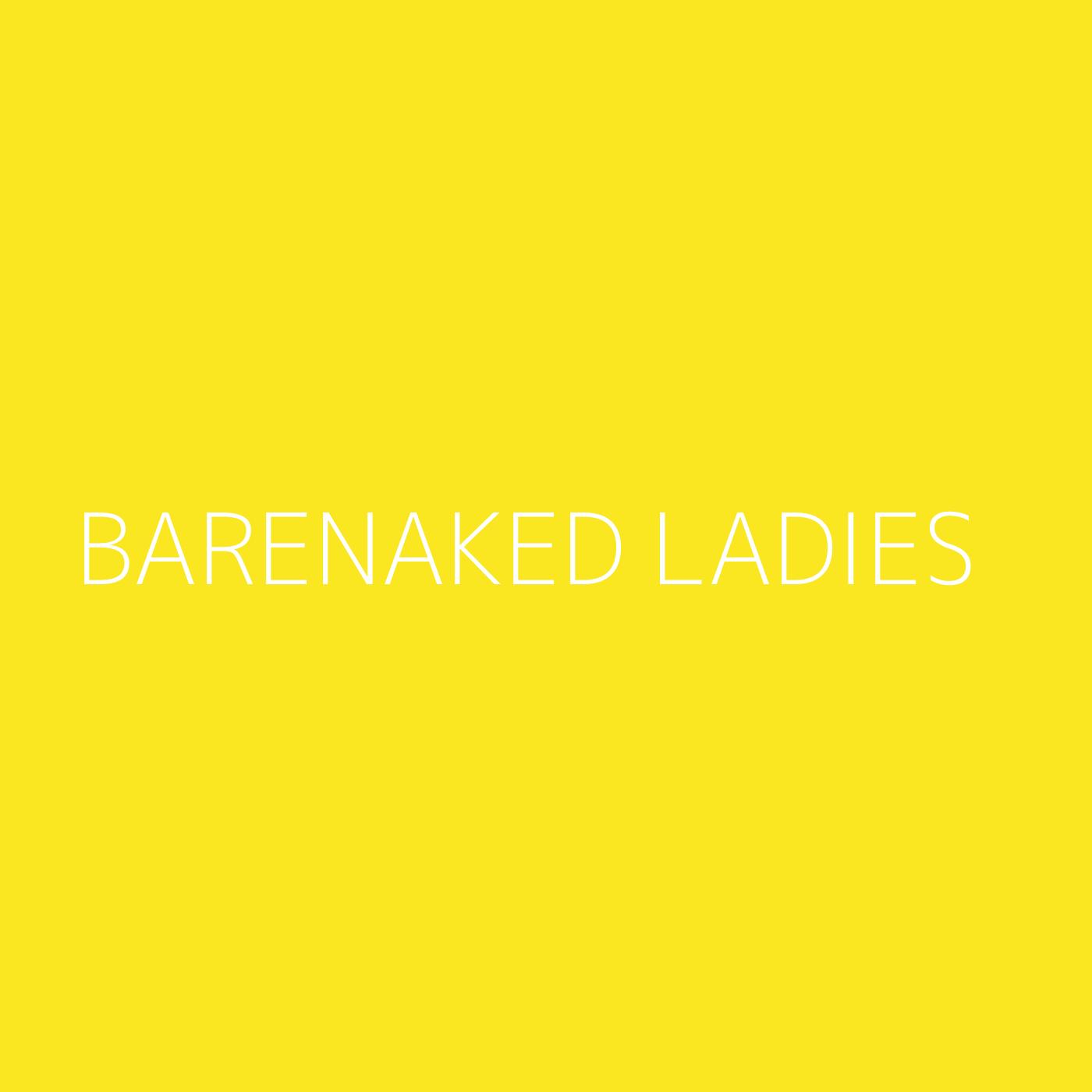 Barenaked Ladies Playlist Artwork