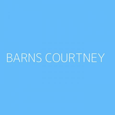 Barns Courtney Playlist – Most Popular