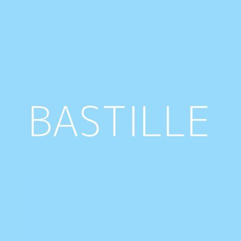 Bastille Playlist – Most Popular