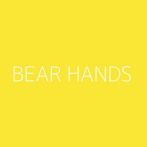 Bear Hands Playlist – Most Popular