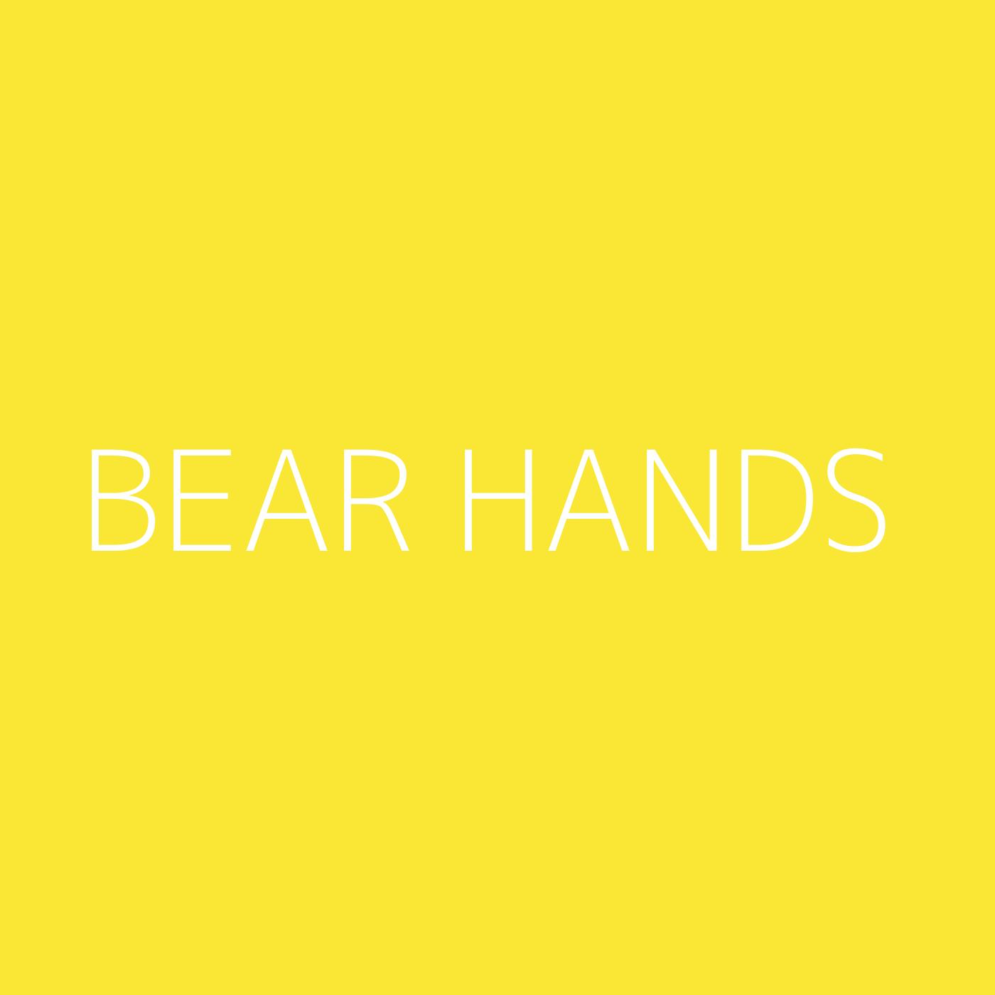 Bear Hands Playlist Artwork