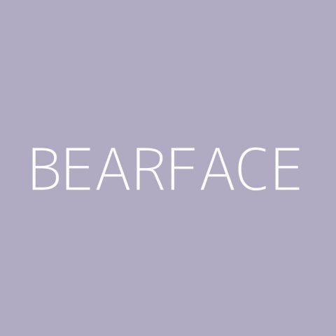 Bearface Playlist – Most Popular
