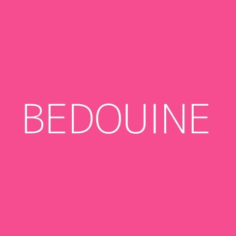 Bedouine Playlist – Most Popular