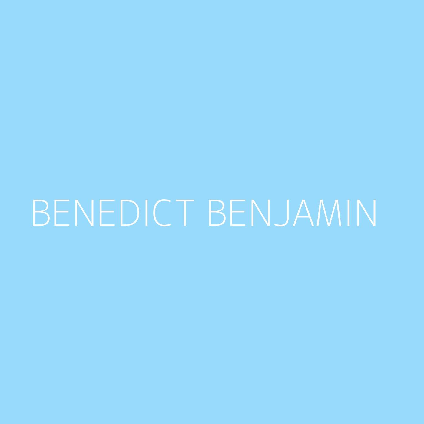 Benedict Benjamin Playlist Artwork