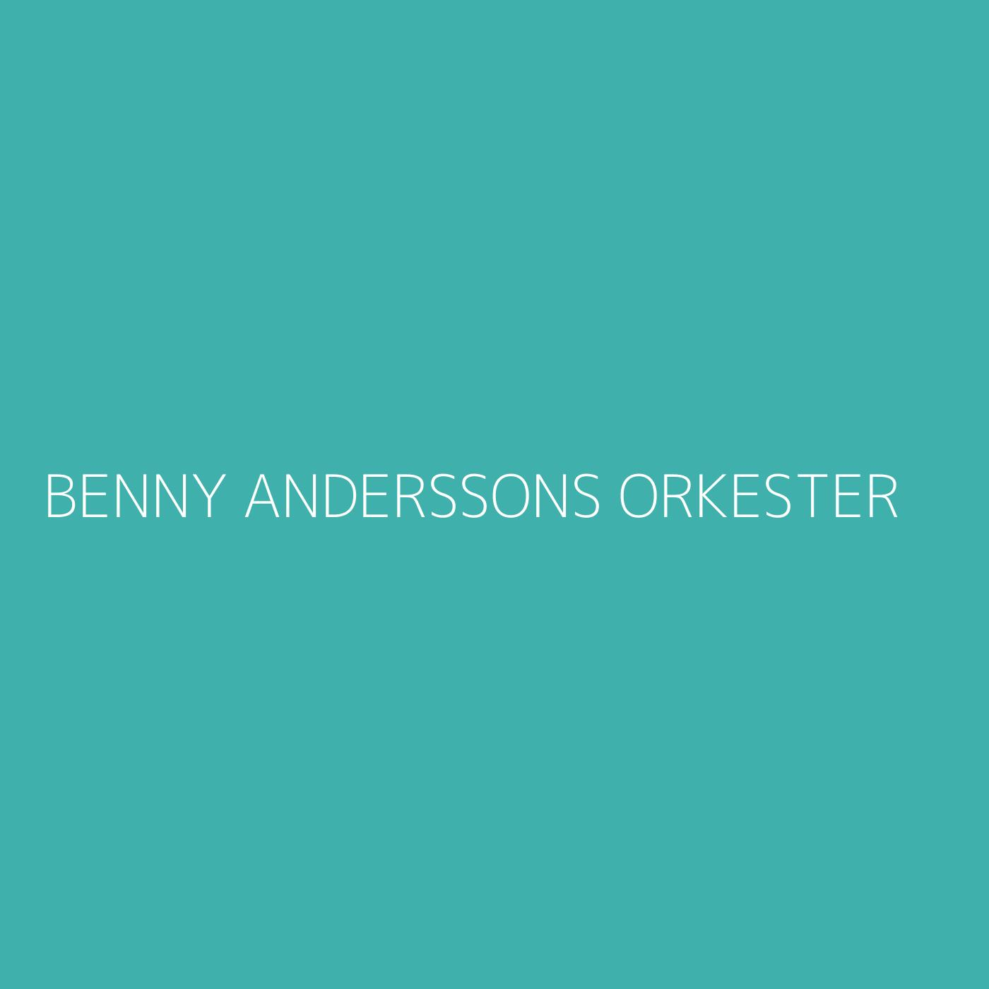 Benny Anderssons Orkester Playlist Artwork