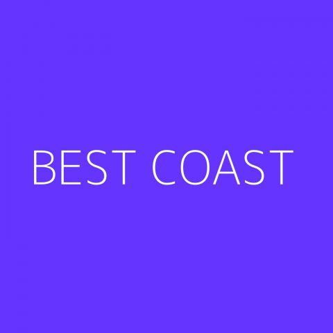 Best Coast Playlist – Most Popular