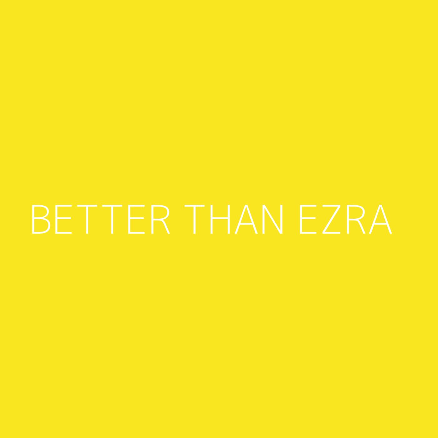 Better Than Ezra Playlist Artwork