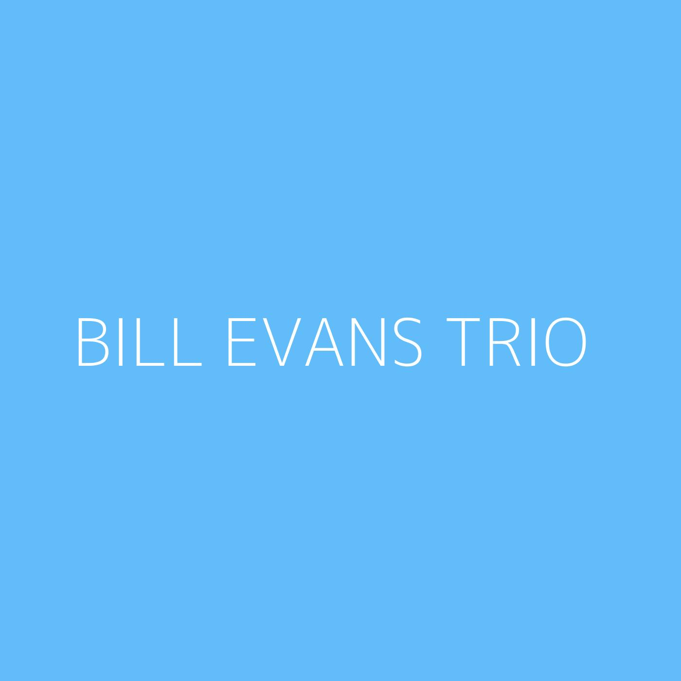 Bill Evans Trio Playlist Artwork