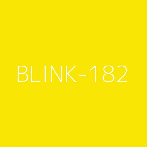blink-182 Playlist – Most Popular