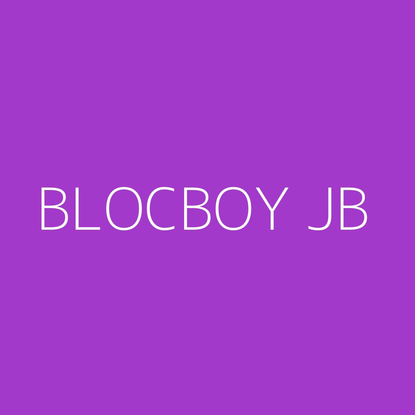 BlocBoy JB Playlist Artwork
