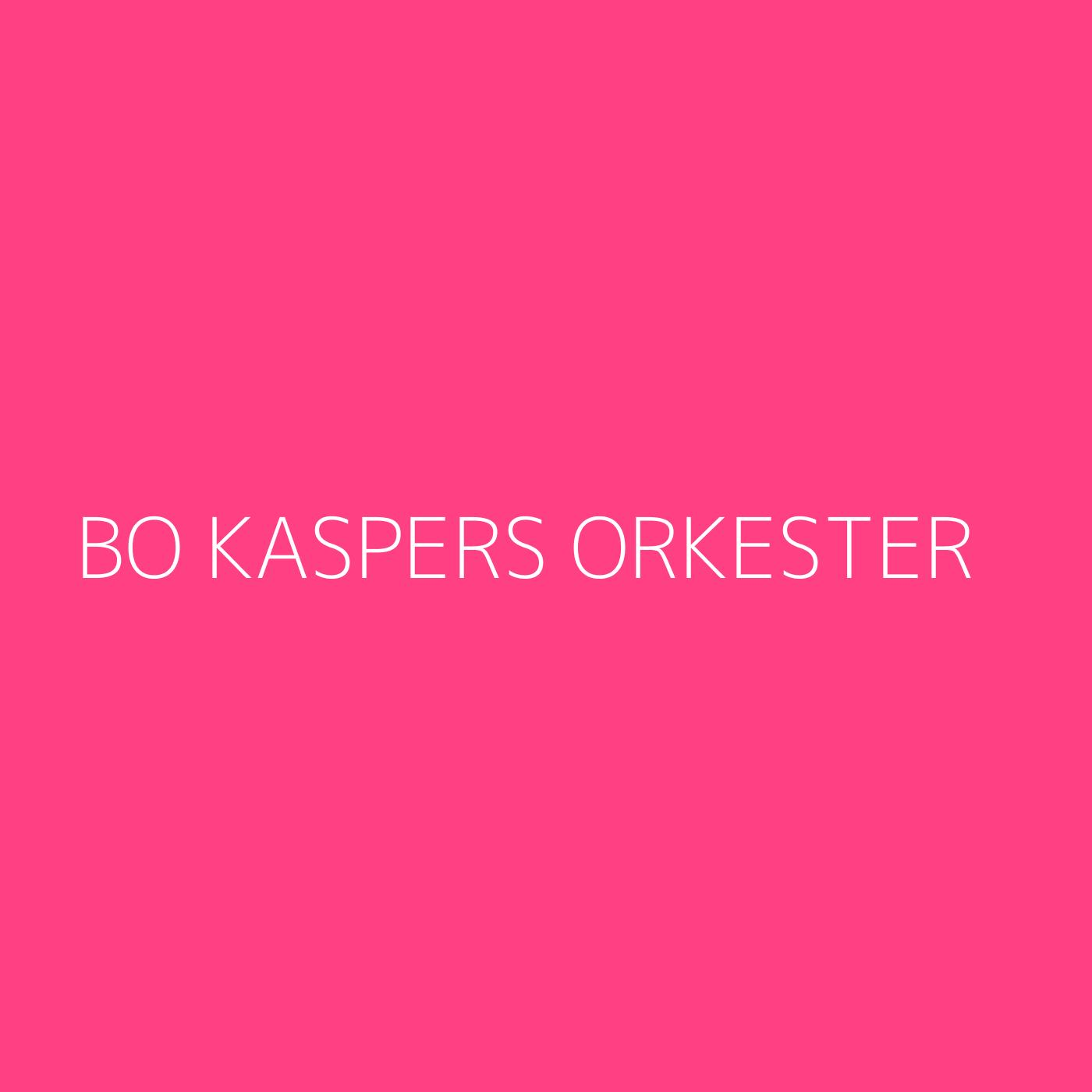 Bo Kaspers Orkester Playlist Artwork