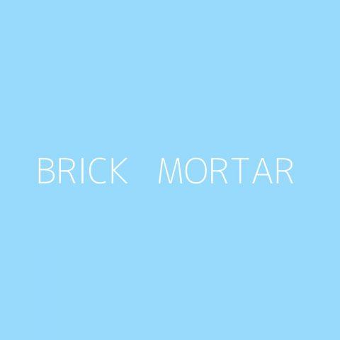 Brick + Mortar Playlist – Most Popular