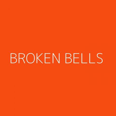 Broken Bells Playlist – Most Popular