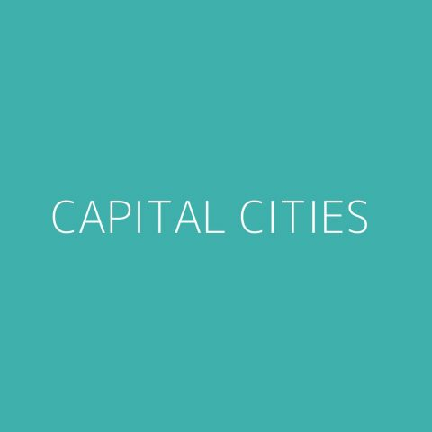 Capital Cities Playlist – Most Popular