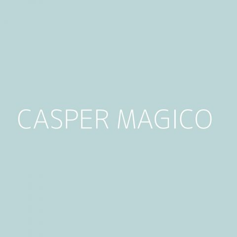 Casper Magico Playlist – Most Popular