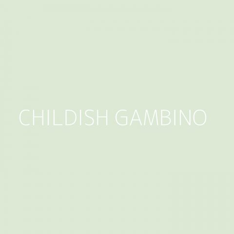 Childish Gambino Playlist – Most Popular