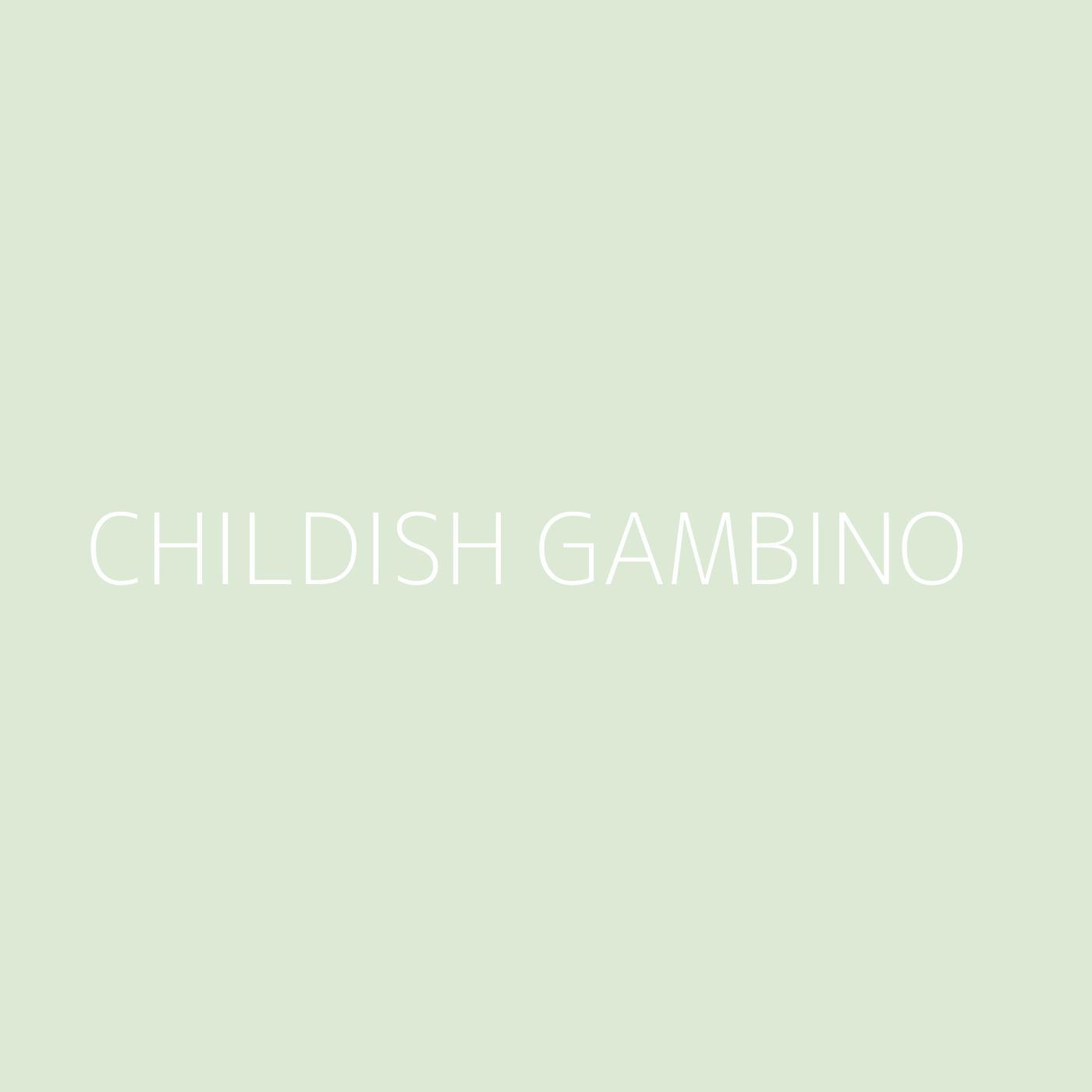 Childish Gambino Playlist Artwork