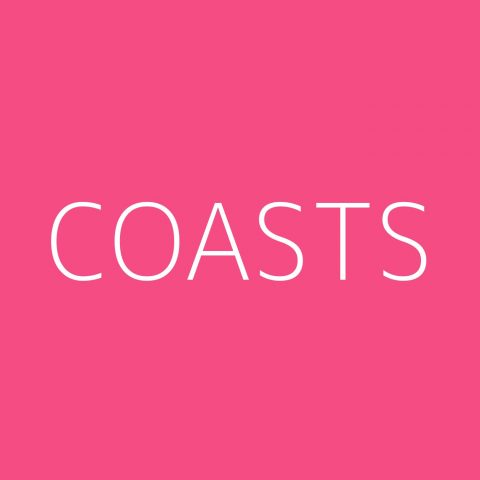 Coasts Playlist – Most Popular