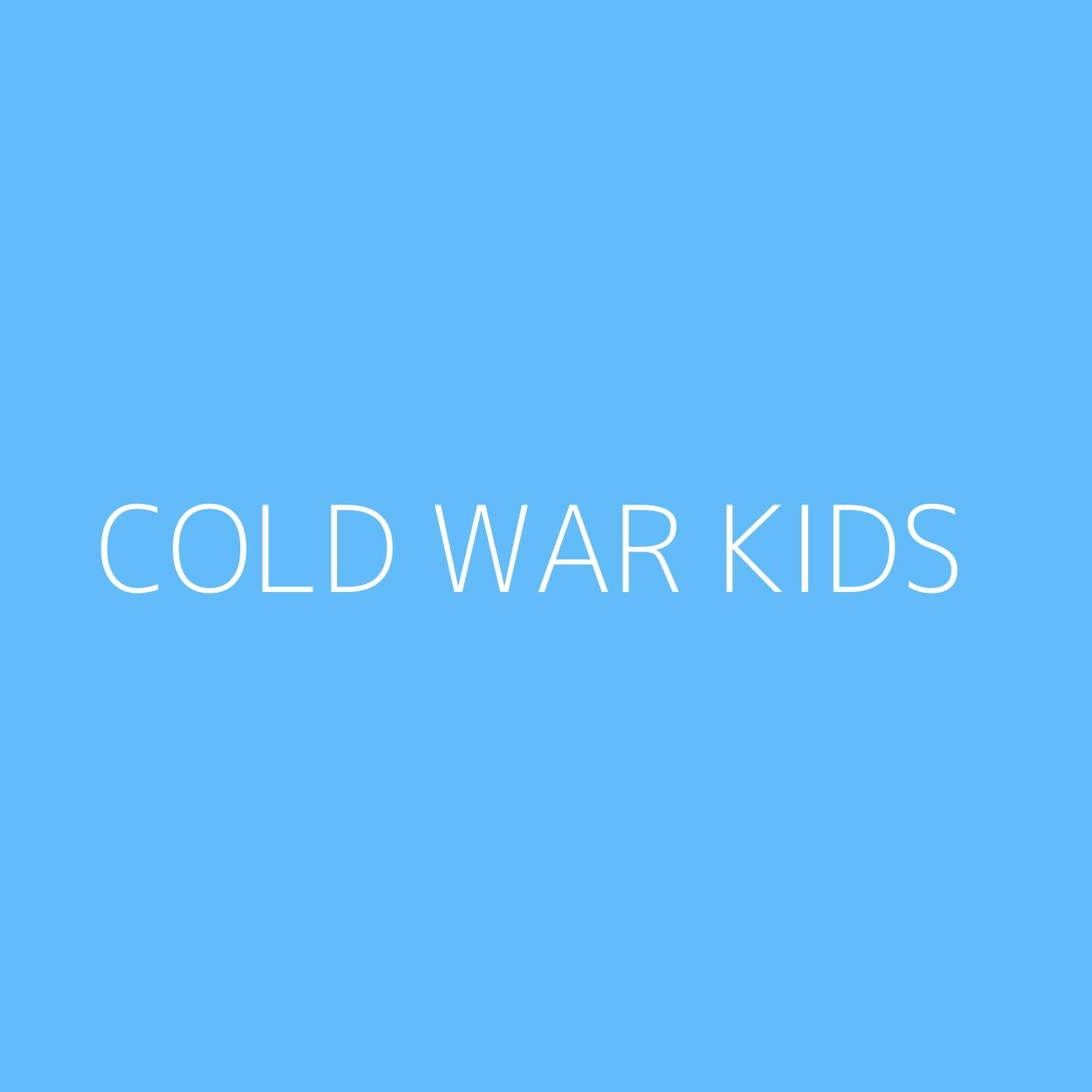 Cold War Kids Playlist Artwork