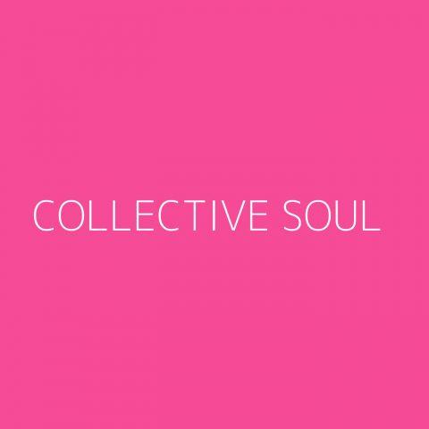 Collective Soul Playlist – Most Popular