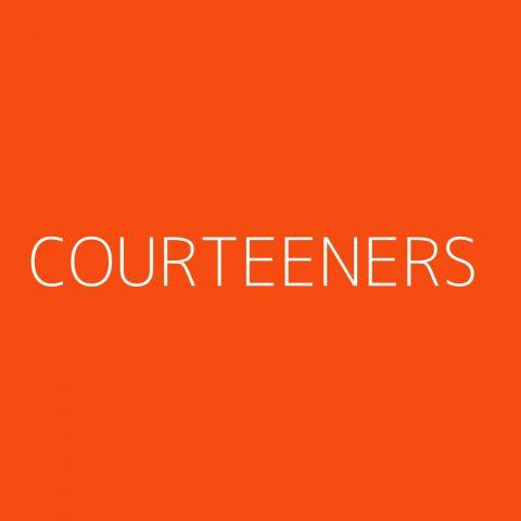 Courteeners Playlist – Most Popular