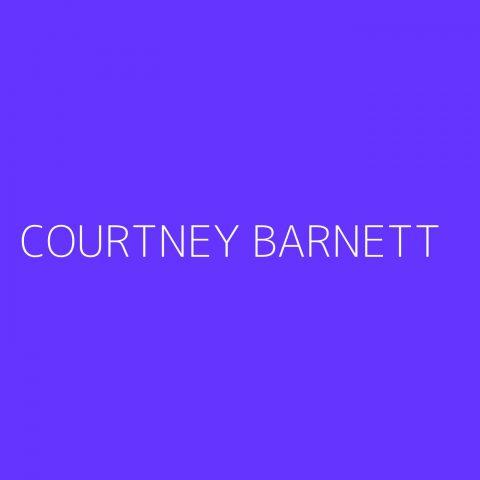 Courtney Barnett Playlist – Most Popular