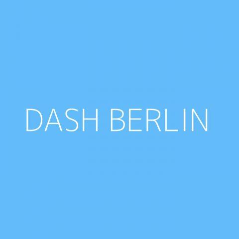 Dash Berlin Playlist – Most Popular