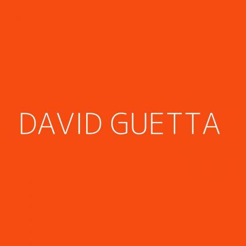 David Guetta Playlist – Most Popular