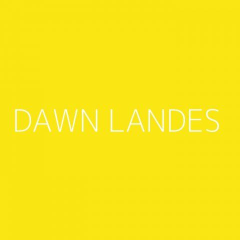 Dawn Landes Playlist – Most Popular