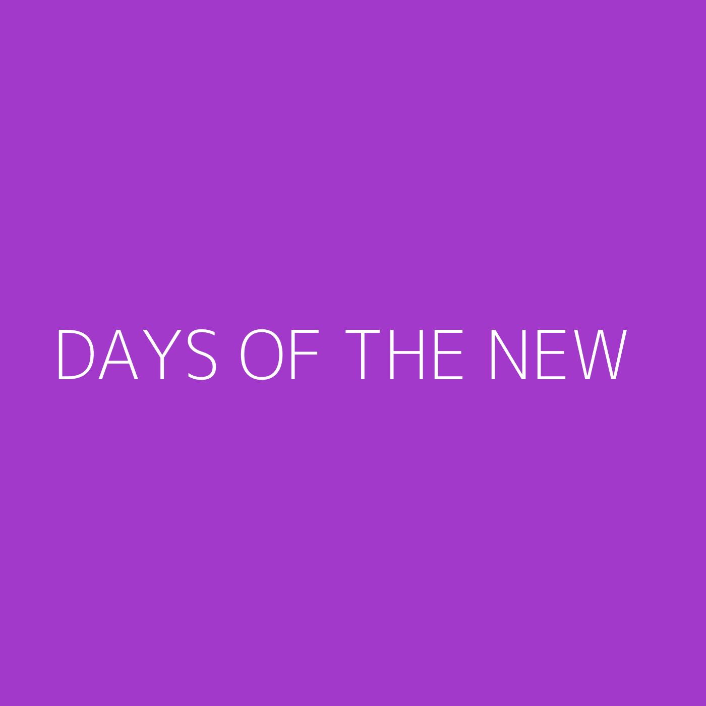 Days Of The New Playlist Artwork