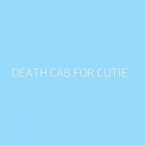 Death Cab for Cutie Playlist – Most Popular